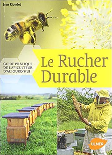 6 le rucher durable - Riodet